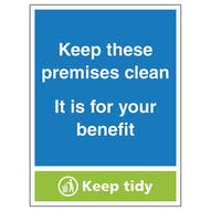 Keep These Premises Clean...Keep Tidy