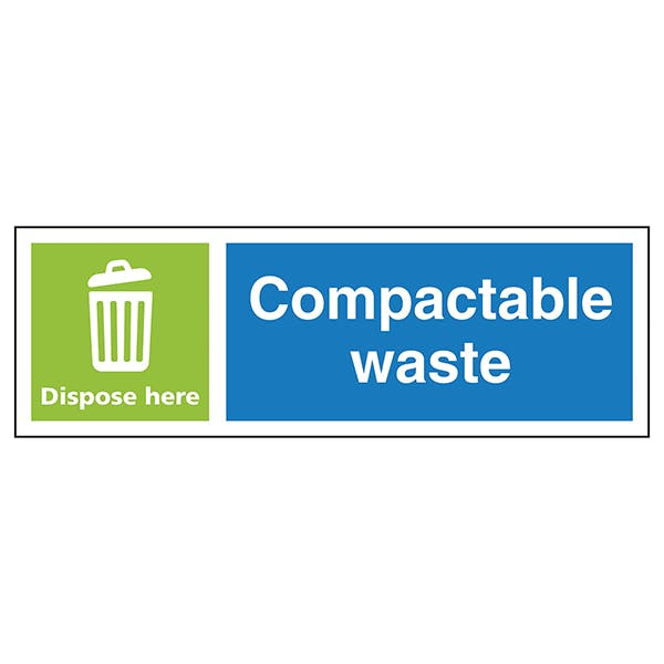 Compactable Waste Dispose Here - Landscape
