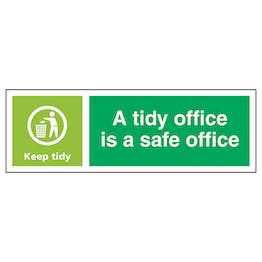 A Tidy Office Is A Safe Office, Keep Tidy - Landscape
