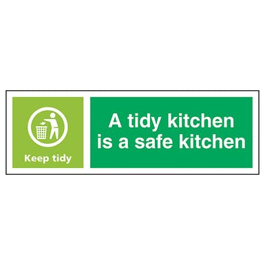 A Tidy Kitchen Is A Safe Kitchen, Keep Tidy - Landscape