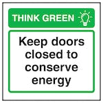 Think Green Keep Doors Closed To Conserve Energy