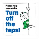 Please Help Save Water Turn Off The Taps! Man Right