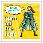 Please Save Water! Turn Off The Taps Heroine