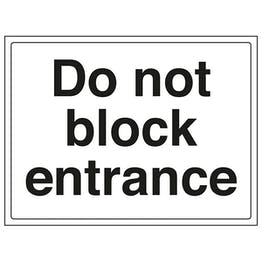 Do Not Block Entrance