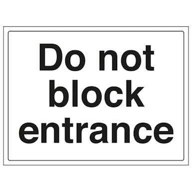 Do Not Block Entrance