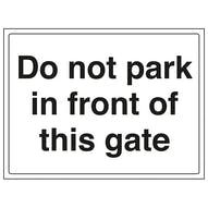 Do Not Park In Front Of This Gate