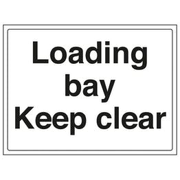 Loading Bay Keep Clear