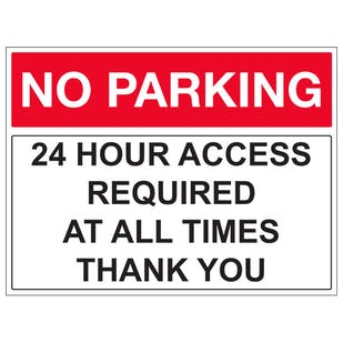 24 Hour Access Required At All Times Thank You - Landscape
