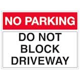 Do Not Block Driveway - Landscape