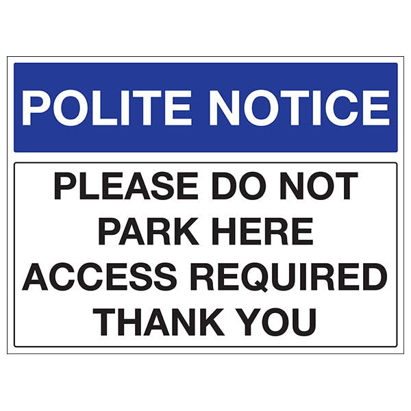 Please Do Not Park Here Access Required Thank You - Landscape