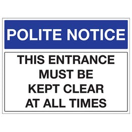 This Entrance Must Be Kept Clear At All Times - Landscape