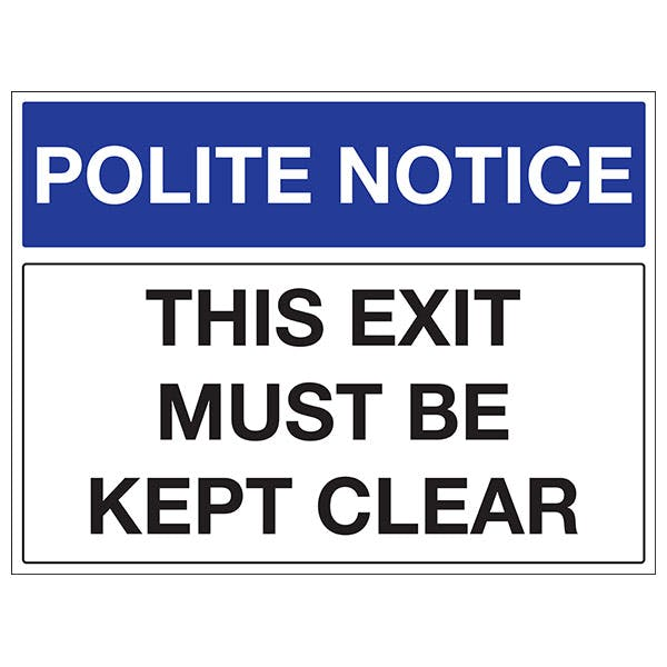 This Exit Must Be Kept Clear - Landscape