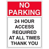 24 Hour Access Required At All Times Thank You - Portrait