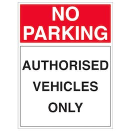 Authorised Vehicles Only - Portrait