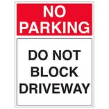 Do Not Block Driveway - Portrait