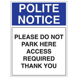 Please Do Not Park Here Access Required Thank You - Portrait