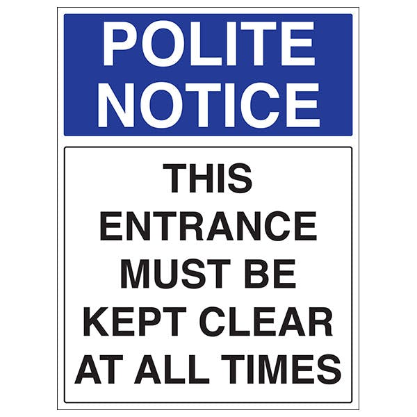 This Entrance Must Be Kept Clear At All Times - Portrait