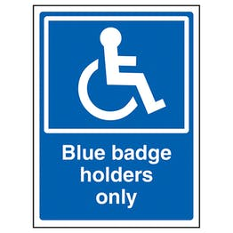 Blue Badge Holders Only
