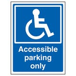 Accessible Parking Only