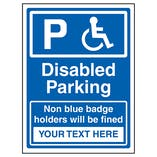 Disabled Parking / Fine For Non Blue Badge Owners