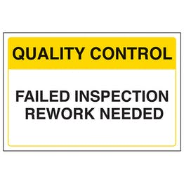 Quality Control - Failed Inspection - Rework Needed