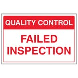 Quality Control - Failed Inspection