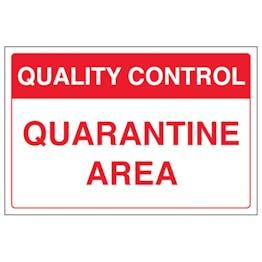 Quality Control - Quarantine Area