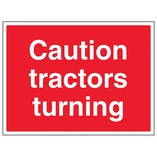 Caution Tractors Turning - Large Landscape