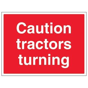 Caution Tractors Turning - Large Landscape