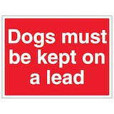 Dogs Must Be Kept On A Lead - Large Landscape