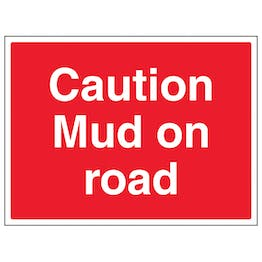 Caution Mud On Road - Large Landscape