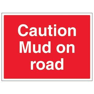 Caution Mud On Road - Large Landscape