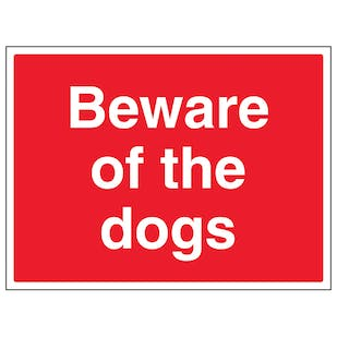 Beware Of The Dogs - Large Landscape
