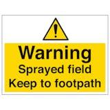 Warning Sprayed Field Keep To Footpath - Large Landscape