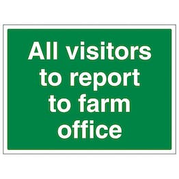 All Visitors To Report To Farm Office - Large Landscape