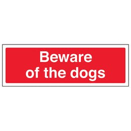Beware Of The Dogs - Landscape