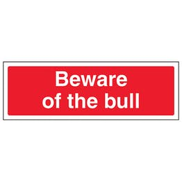 Beware Of The Bull - Landscape