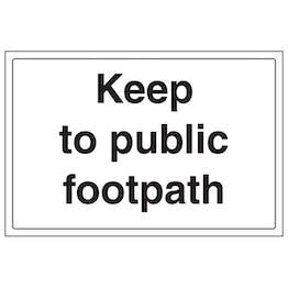 Keep To Public Footpath - Large Landscape
