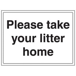 Please Take Your Litter Home Thank You - Large Landscape