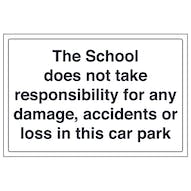The School Does Not Take Responsibility