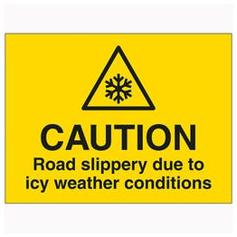Caution Road Slippery Due To Icy Weather Conditions