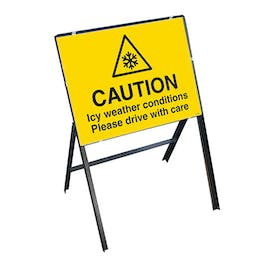 Caution Icy Weather Conditions Please Drive With Care with Stanchion Frame