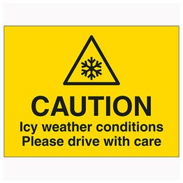 Caution Icy Weather Conditions Please Drive With Care