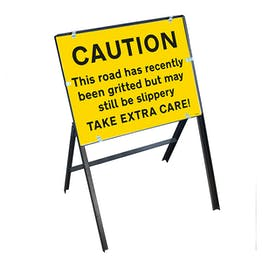 Caution This Road Has...Gritted But May Still Be Slippery Take Extra Care! with Stanchion Frame