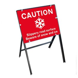 Caution Slippery Road Surface Beware Of Snow and Ice with Stanchion Frame