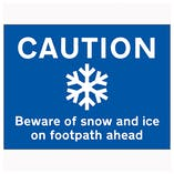 Caution Beware Of Snow and Ice On Footpath Ahead - Landscape