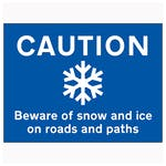Caution Beware Of Snow and Ice On Roads and Paths - Landscape