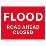 Flood / Road Ahead Closed