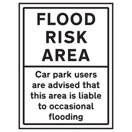 Flood Risk Area / Car Park Users are Advised That This Area Is Liable To Occasional Flooding