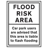 Flood Risk Area / Car Park Users are Advised That This Area Is Liable To Flash Flooding